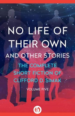 No Life of Their Own And Other Stories
