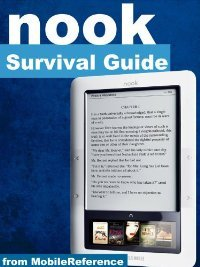 Nook Survival Guide: Step-by-Step User Guide for the Nook eReader