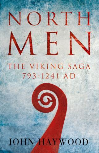 Northmen, The Viking Saga 793-1241 AD