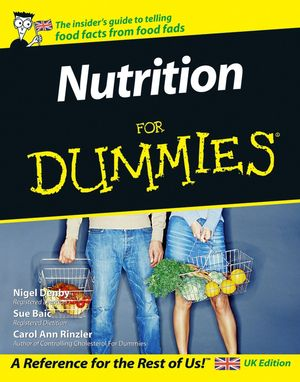 Nutrition For Dummies® [4th Edition]