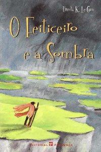 O Feiticeiro e a Sombra [A Wizard of Earthsea - pt]