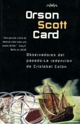 Observadores del pasado: La redención de Cristóbal Colón [Pastwatch: The Redemption of Christopher Columbus - es]
