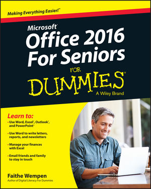 Office 2016 For Seniors For Dummies®