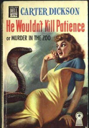 Он никогда бы не убил Пэйшнс или убийство в зоопарке