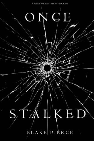 Once Stalked