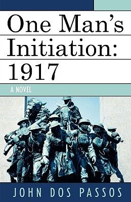 One Man's Initiation, 1917
