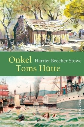 Onkel Toms Hütte [Uncle Tom's Cabin - de]