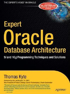 Oracle Database Architecture: 9i and 10g Programming Techniques and Solutions