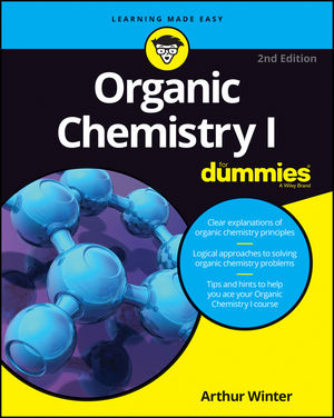 Organic Chemistry I For Dummies® [2nd Edition]