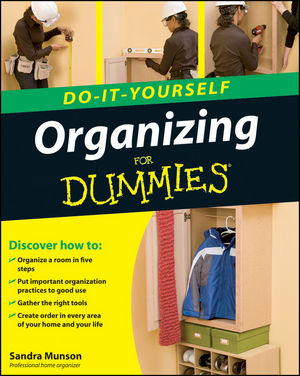 Organizing Do-It-Yourself For Dummies®