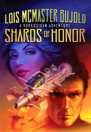 Осколки чести [Shards of Honor]