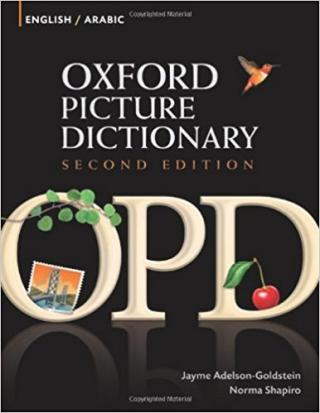 Oxford Picture Dictionary English-Arabic: Bilingual Dictionary for Arabic-speaking teenage and adult students of English [2nd Edition]