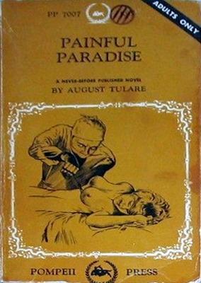 Painful paradise