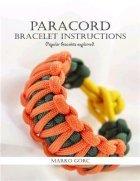 "Paracord bracelet instructions: Popular bracelets explained (плетение ""браслетов выживания"" из паракорда)"