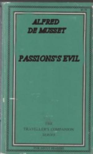 Passion's evil