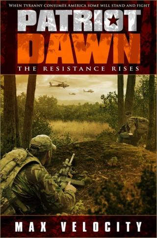 Patriot Dawn: The Resistance Rises