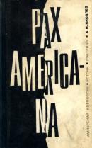 Pax Americana. Имперская идеология: истоки, доктрины
