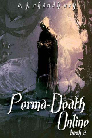 Perma-Death Online: A LitRPG adventure: Book 2