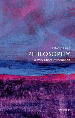 Philosophy [A Very Short Introduction]