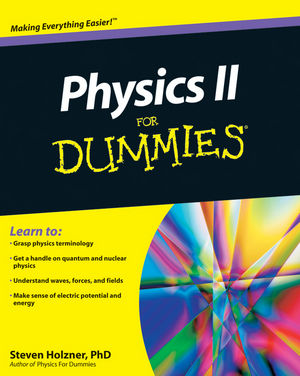 Physics II For Dummies®