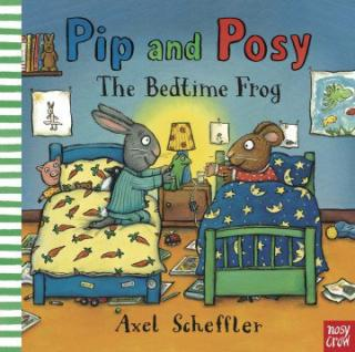 Pip & Posy. The Bedtime Frog