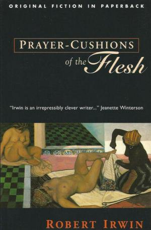Prayer-Cushions of the Flesh
