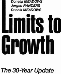 Пределы роста. 30 лет спустя [Limit to growth]