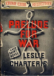 Prelude For War (The Saint Plays with Fire)
