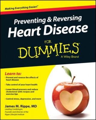 Preventing and Reversing Heart Disease For Dummies®