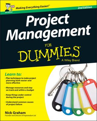 Project Management For Dummies® [2d Edition]
