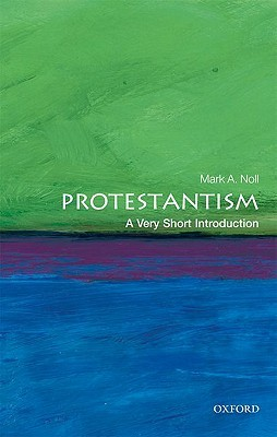 Protestantism [A Very Short Introduction]