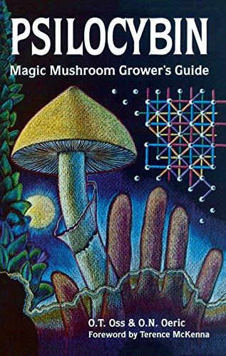 Psilocybin. Magic Mushroom Grower's Guide: A Handbook for Psilocybin Enthusiasts