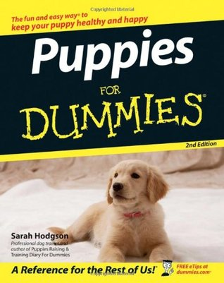 Puppies For Dummies® [2nd Edition]