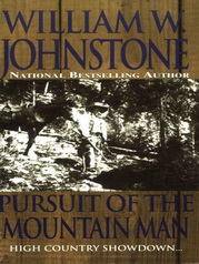 Pursuit Of The Mountain Man