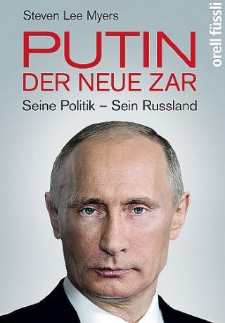 Putin - der neue Zar. Seine Politik - sein Russland [DE]
