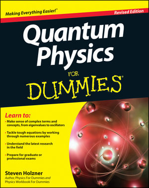 Quantum Physics For Dummies® [Revised Edition]