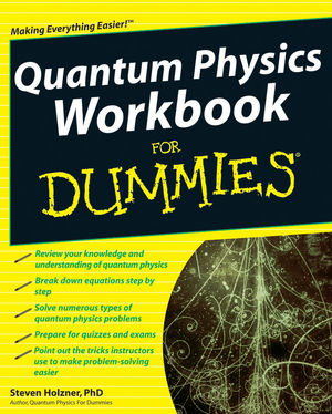 Quantum Physics Workbook For Dummies®