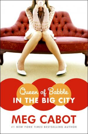Queen Of Babble: In The Big City