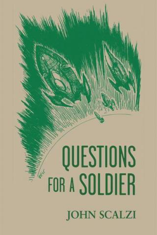 Questions for a Soldier [Old Man's War 1.5]