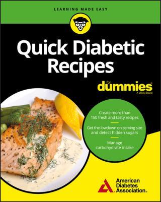 Quick Diabetic Recipes For Dummies®