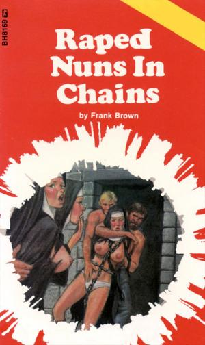 Raped nuns in chains