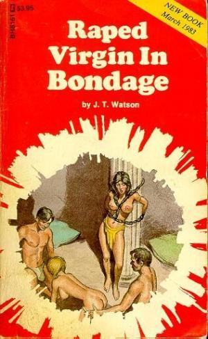 Raped virgin in bondage