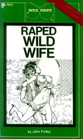 Raped wild wife