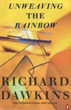 Расплетая радугу: наука, заблуждения и тяга к чудесам