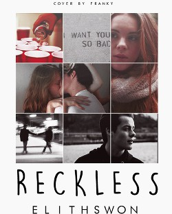 RECKLESS (СИ)
