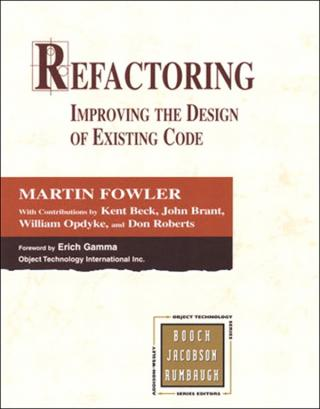 Refactoring [Improving the Design of Existing Code]