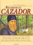 Relatos De Un Cazador