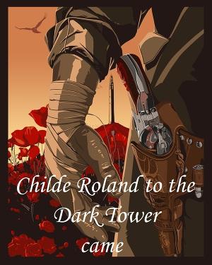 Роланд дошел до Темной Башни (ЛП)
