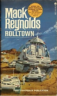 Rolltown [=The Towns Must Roll]
