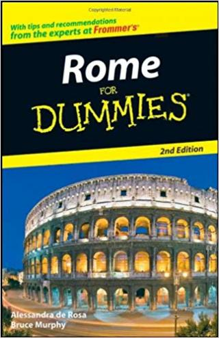 Rome For Dummies® [2d Edition]
